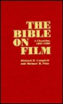 Bible on Film - Richard H. Campbell, Michael R. Pitts