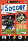 Soccer: Learn How to Be a Star Player - Jason Page
