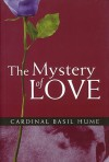 The Mystery of Love - Basil Hume