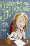 Conversa com J. K. Rowling - Lindsey Fraser, Ana Paula Corradini