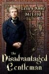 The Disadvantaged Gentleman - Lesley-Anne McLeod