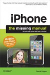 iPhone: The Missing Manual: Covers iPhone 4 & All Other Models with IOS 4 Software - David Pogue