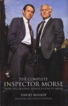The Complete Inspector Morse (New Revised Edition) - David Bishop