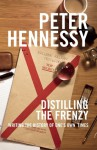 Distilling the Frenzy: Writing the History of Our Times - Peter Hennessy