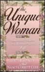 The Unique Woman: Insight & Wisdom To Maximize Your Life - Edwin Louis Cole