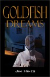 Goldfish Dreams - Jim C. Hines