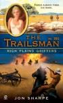 High Plains Grifters (The Trailsman, #301) - Jon Sharpe