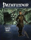 "Pathfinder #16—Second Darkness Chapter 4: ""Endless Night"" - F. Wesley Schneider, Darrin Drader, Jay Thompson, J.D. Wiker, Jonathan Drain"