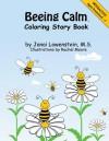 Beeing Calm - Janai Lowenstein, Rachel Moore