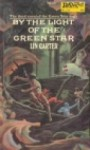 By the Light of the Green Star - Lin Carter
