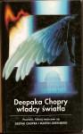 Deepaka Chopry władcy światła - Deepak Chopra, Martin H. Greenberg