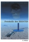 2070 Protokolle Des Zehnten 2075 - Horst Müller
