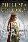 The White Princess (Cousins' War) - Philippa Gregory