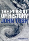 The Pursuit of History - John Tosh