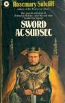 Sword at Sunset - Rosemary Sutcliff