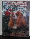 The Cavalier King Charles Spaniel in North America - Michael Allen, Betty Turner, Barbara Garnett-Smith