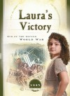 Laura's Victory: End of the Second World War - Veda Boyd Jones