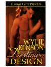 Destiny by Design - Wylie Kinson