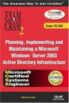 MCSE Planning, Implementing, and Maintaining a Microsoft Windows Server 2003 Active Directory Infrastructure Exam Cram 2 (Exam Cram 70-294) - Ed Tittel, David Watts