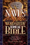 Nave's Complete Word Study Topical Bible (Word Study) - Orville J. Nave, Warren Patrick Baker