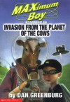 Invasion from the Planet of the Cows - Dan Greenburg