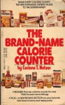 The Brand Name Calorie Counter - Corinne T. Netzer