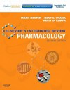 Elsevier's Integrated Review Pharmacology: With STUDENT CONSULT Online Access, 2e - Mark Kester, Kelly Dowhower Karpa, Kent E. Vrana