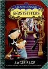 Ghostsitters - Angie Sage, Jimmy Pickering