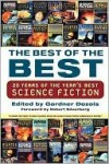 The Best of the Best: 20 Years of the Year's Best Science Fiction - Greg Bear, William Gibson, Gardner R. Dozois, Maureen F. McHugh