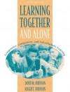 Learning Together and Alone: Cooperative, Competitive, and Individualistic Learning (5th Edition) - David W. Johnson, Roger T. Johnson