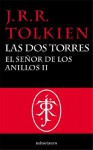 El Señor de los Anillos, II. Las Dos Torres (Spanish Edition) - J.R.R. Tolkien