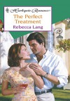 The Perfect Treatment (Mills & Boon Medical) - Rebecca Lang