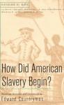 How Did American Slavery Begin? - Edward Countryman