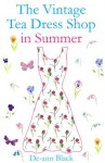 The Vintage Tea Dress Shop in Summer - De-ann Black