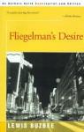 Fliegelman's Desire - Lewis Buzbee