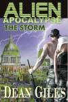 Alien Apocalypse (The Storm) - Dean Giles