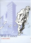 Le building - Will Eisner