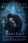 The Serendipitous Curse: Reviled - Aiden James, Lisa Collicutt