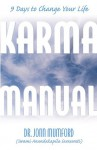 Karma Manual: 9 Days to Change Your Life - John Mumford