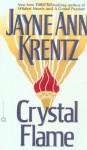 Crystal flame. - Jayne Ann Krentz