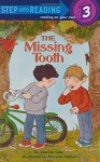 The Missing Tooth (Step into Reading) - Joanna Cole, Marylin Hafner