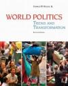 World Politics: Trend and Transformation - Charles W. Kegley Jr.