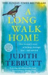 A Long Walk Home: One Woman's Story of Kidnap, Hostage, Loss - and Survival - Judith Tebbutt