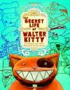 The Secret Life of Walter Kitty - Barbara Jean Hicks, Dan Santat