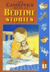 The Candlewick Book of Bedtime Stories - Camilla Ashford, Jill Murphy, Kathy Henderson, Inga Moore, Debi Gliori, Virginia Miller, Reeve Lindbergh, Martha Alexander, Helen Oxenbury, Chris Riddell, Martin Waddell, Penny Dale, Jan Ormerod, Sarah Hayes