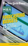 Forecasting Budgets: 25 Keys to Successful Planning - Norman Moore, Grover Gardner