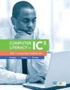Computer Literacy for Ic3 Unit 1: Computing Fundamentals - John M. Preston, Sally Preston, Robert L. Ferrett