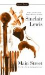 Main Street (Signet Classics) - Sinclair Lewis, George Killough