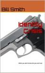 Identity Crisis - Bill Smith