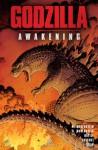 Godzilla: Awakening (Legendary Comics) - Max Borenstein, Greg Borenstein, Eric Battle